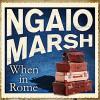 When in Rome - Ngaio Marsh, James Saxon