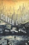 Scorch City - Toby Ball