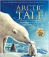 Arctic Tale - Linda Woolverton, Kristin Gore, Mose Richards