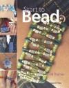 Start to Bead - Jill Thomas