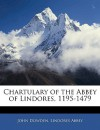 Chartulary of the Abbey of Lindores, 1195-1479 - John Dowden