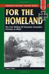 For the Homeland: The 31st Waffen-SS Volunteer Grenadier Division in World War II (Stackpole Military History Series) - Rudolf Pencz