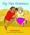 My Two Grannies - Floella Benjamin, Margaret Chamberlain