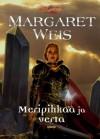 Meripihkaa ja verta (Dragonlance: Musta oppilas, #3) - Margaret Weis, Mika Renvall