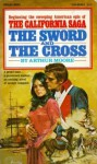 The Sword and the Cross - Arthur Moore