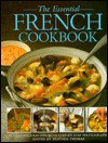 The Essential French Cookbook - Heather Thomas