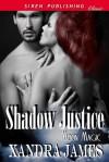 Shadow Justice (Moon Magic, #1) - Xandra James
