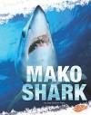 Mako Shark - Jody Sullivan Rake, Kelly Garvin