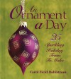An Ornament a Day (25 Sparkling Holiday Trims to Make) - Carol Field Dahlstrom
