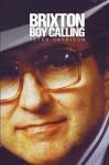 Brixton Boy Calling - Peter Harrison