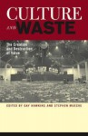 Culture and Waste: The Creation and Destruction of Value - Gay Hawkins
