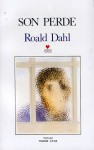 Son Perde - Tomris Uyar, Roald Dahl