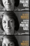 The Age of Movies: Selected Writings - Pauline Kael, Sanford Schwartz