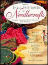 Rodale's Visual Encyclopedia of Needlecrafts: Unique Look-And-Stitch Lessons and Projects - Carolyn Christmas