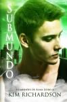 Submundo, Guardioes de Alma Livro 4 (Portuguese Edition) - Kim Richardson