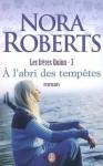A l'abri des tempêtes (Les frères Quinn, #3) - Nora Roberts