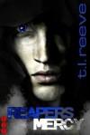 Reaper's Mercy - T.L. Reeve