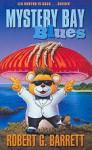 Mystery Bay Blues - Robert G. Barrett