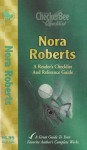 Nora Roberts: A Reader's Checklist and Reference Guide - CheckerBee Publishing