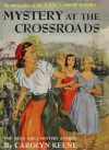 Mystery at the Crossroads - Carolyn Keene, Mildred Benson
