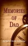 Memories of Dad - Georgina Young-Ellis, Cheryl Shireman, Katherine Owen, Beth Elisa Harris, Donna Fasano, Penelope Crowe, Karin Cox, Cheryl Bradshaw, Heather Marie Adkins