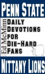 Daily Devotions for Die-Hard Fans: Penn State Nittany Lions - Ed McMinn