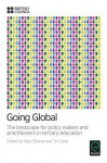 Going Global: The Landscape for Policy Makers and Practitioners in Tertiary Education - Mary Stiasny, Tim Gore