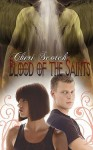 Blood of the Saints - Cheri Scotch