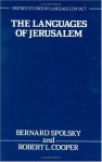 The Languages of Jerusalem - Bernard Spolsky, Robert L. Cooper