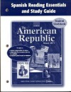 The American Republic Since 1877 Spanish Reading Essentials and Study Guide Student Workbook - Glencoe/McGraw-Hill