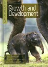 Growth and Development - Alvin Silverstein, Virginia B. Silverstein, Laura Silverstein Nunn