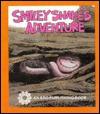 Smiley Snake's Adventure - Bob Reese
