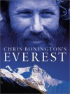 Chris Bonington's Everest - Chris Bonington
