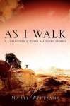 As I Walk - Marie Williams