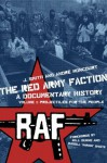 Red Army Faction Volume 1: Projectiles for the People, The - J. Smith, André Moncourt