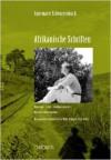 Afrikanische Schriften - Annemarie Schwarzenbach