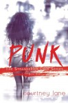 Punk (StrangeHer Love Series) (Volume 1) - Courtney Lane