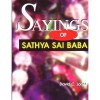 Sayings of Sathya Sai Baba - David C. Jones