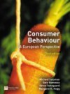 Consumer Behaviour: A European Perspective - Gary J. Bamossy, Michael R. Solomon