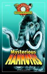 """Mysterious Mammoths - Wendy Caszatt-Allen, PaleoJoe"""", Kchodl"""