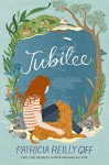 Jubilee - Patricia Reilly Giff