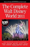 The Complete Walt Disney World 2011 - Julie Neal, Mike Neal