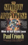 The Shadow Of The Apocalypse - Paul F. Crouch Sr.