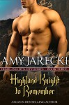 A Highland Knight to Remember (Highland Dynasty Book 3) - Amy Jarecki