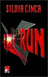 The Run - Silvia Cinca