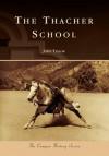 The Thacher School - John Taylor