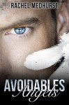 Avoidables Angels - Rachel Medhurst