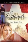 The Spanish Connection - Doris Elaine Fell