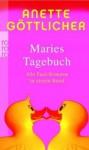 Maries Tagebuch (Maries Tagebuch, #1-3) - Anette Göttlicher