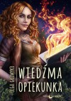 Wiedźma Opiekunka - Olga Gromyko